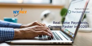 Real Time Payments, Coming Faster in 2020? @ Rise New York