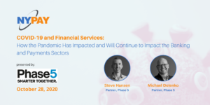 COVID-19 and Financial Services: How the Pandemic Has Impacted and Will Continue to Impact the Banking and Payments Sectors @ Zoom Meeting