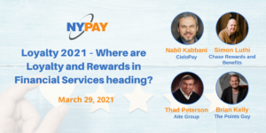 Loyalty 2021 – Where are Loyalty and Rewards in Financial Services Heading? @ Virtual (Zoom)